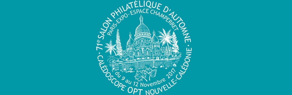 salon philatélique automne 2017 caledoscope